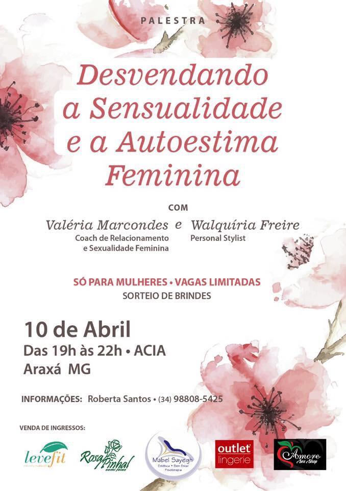 47e5c3120 Palestra  Desvendando a sensualidade e a autoestima feminina